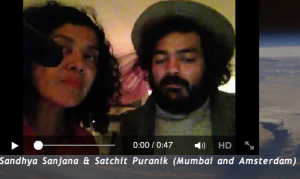 Sandhya Sanjana & Satchit Puranik (Mumbai and Amsterdam)